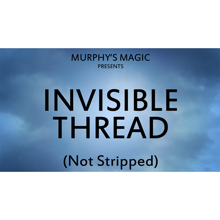 Invisible Thread Not Stripped Trick