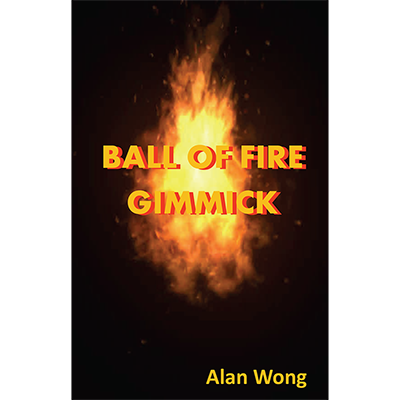 Ball of Fire by Alan Wong Trick