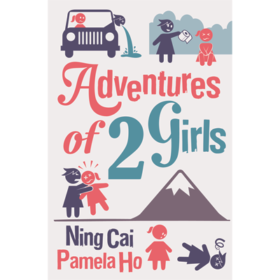 Adventures of 2 Girls by Ning Cai (Magic