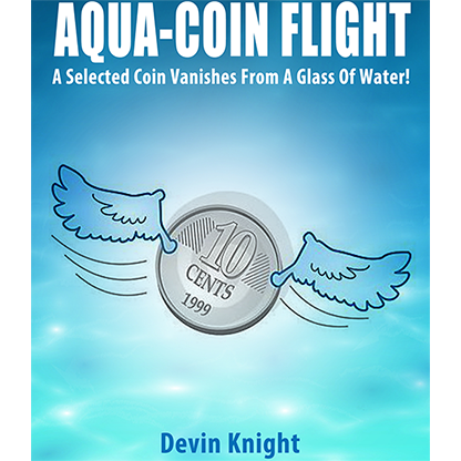 Aqua Coin Flight by Devin Knight Trick