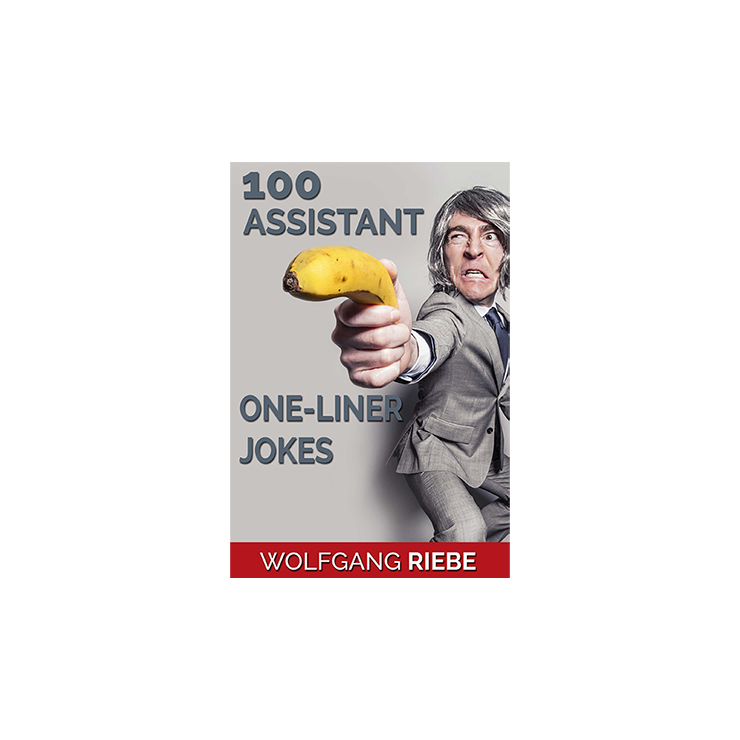 100 Assistant One Liners by Wolfgang Rie