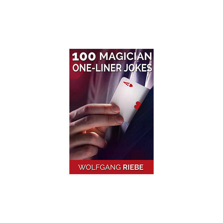 100 Magician One Liner Jokes by Wolfgang