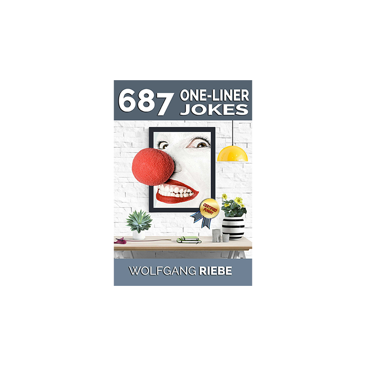 687 One Liner Jokes by Wolfgang Riebe eB