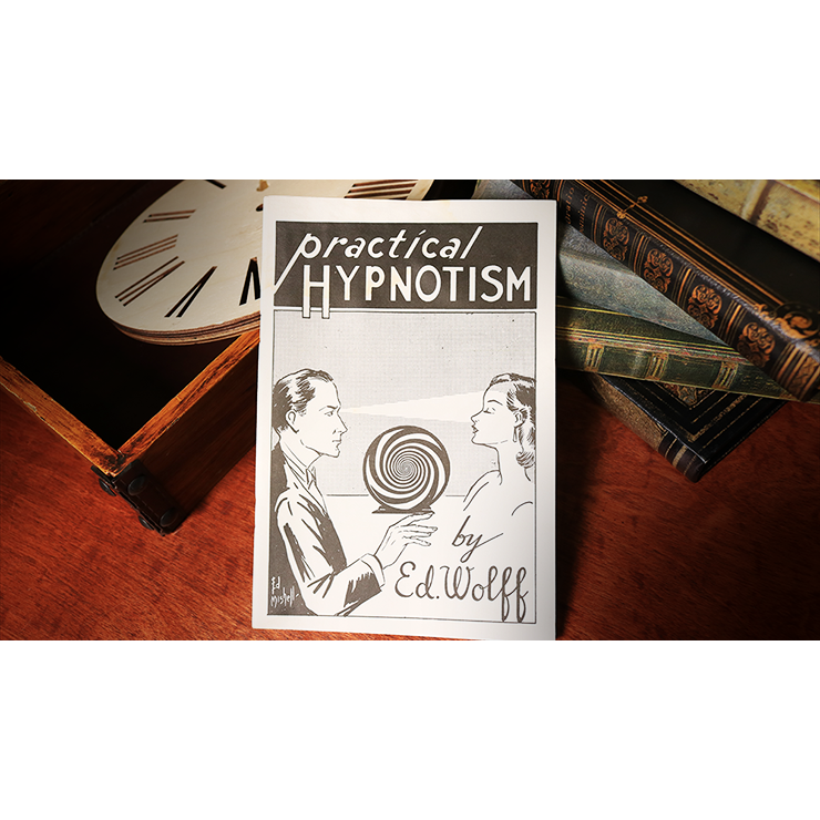 Practical Hypnotism by Ed Wolff Book