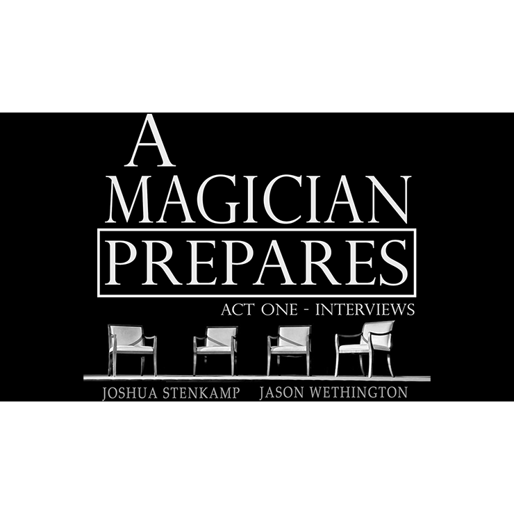 A Magician Prepares: Act One Interviews