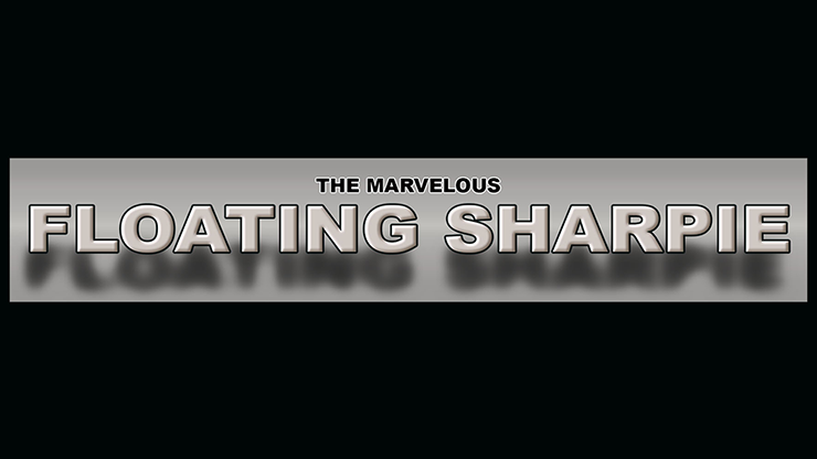 THE MARVELOUS FLOATING SHARPIE (Gimmicks and