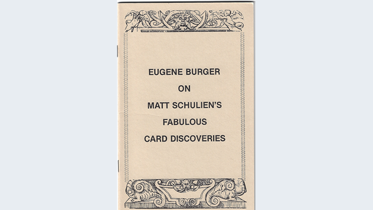 Eugene Burger on Matt Schuliens Fabulous