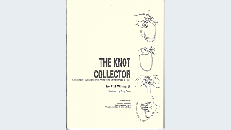 The KNOT Collector by Phil Willmarth  Bo