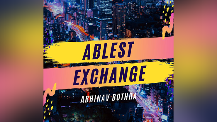 Ablest Exchange by Abhinav Bothra video DOWNL