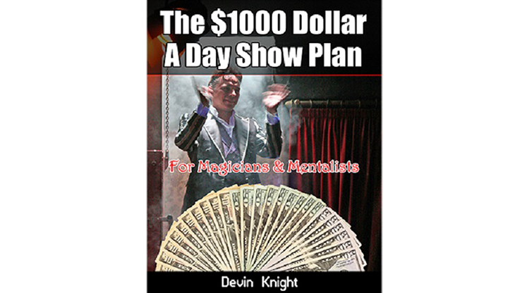 $1000 A Day Show Plan by Devin Knight eB