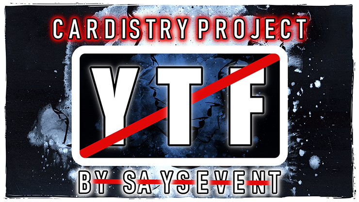 Cardistry Project: [YTF] by SaysevenT vi