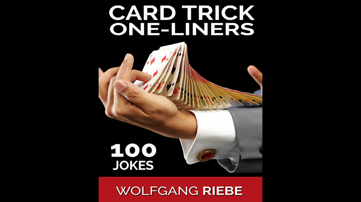 100 Card Trick One Liner Jokes by Wolfga