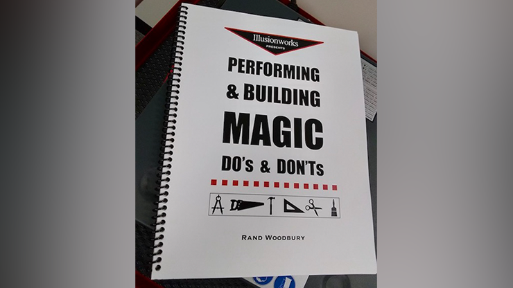 Performing and Building Magic: Dos and