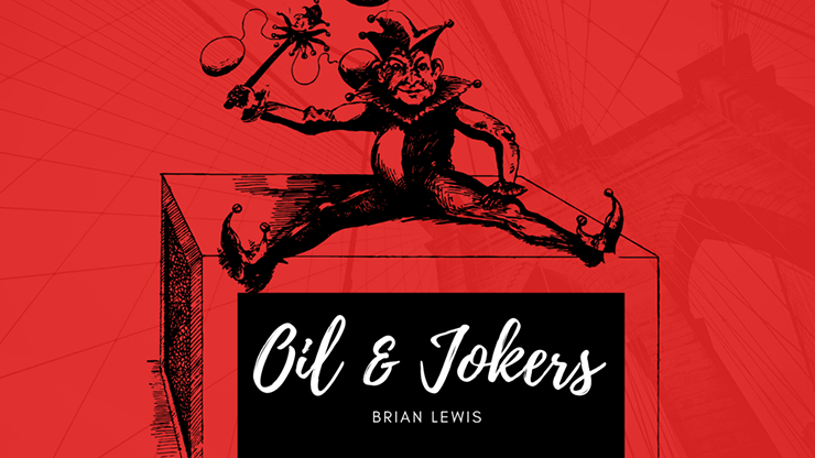 Oil and Jokers by Brian Lewis video DOWN