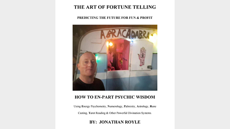 The Art of Fortune Telling Predicting the Future for Fun & Profit by JONATHAN ROYLE Mixed Media DOWNLOAD