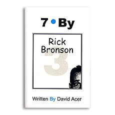 """7 By Rick Bronson"" by David Acer Vol. 3"