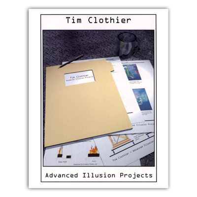 Advanced Illusion Projects by Tim Clothi