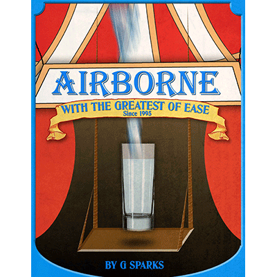 Airborne with the Greatest of Ease by G Spark