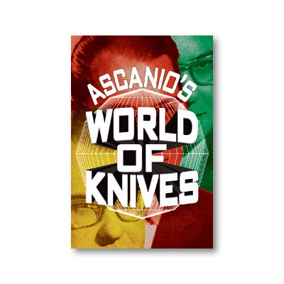 Ascanios World Of Knives by Ascanio and