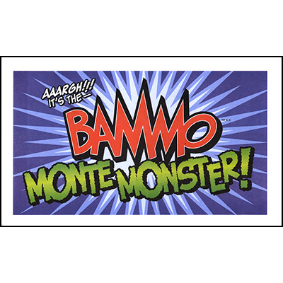 Bammo Monte Monster by Bob Farmer Trick