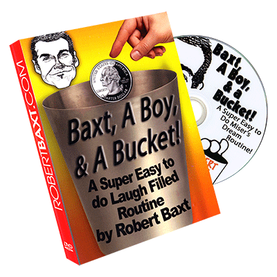 Baxt, a Boy & a Bucket -by Robert Baxt -