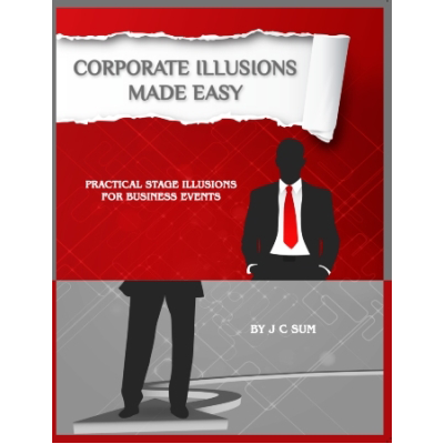 Corporate Illusions Made Easy by JC Sum
