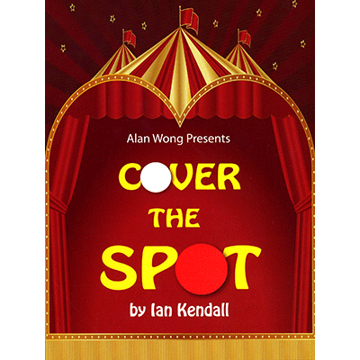 Cover the Spot by Ian Kendall and Alan W