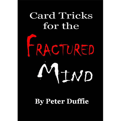 Card Tricks for the Fractured Mind by Pe