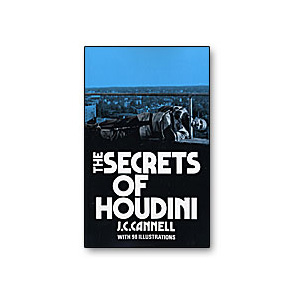 The Secrets of Houdini by J.C. Connell B