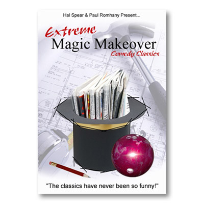 Extreme Magic Makeover by Hal Spear and
