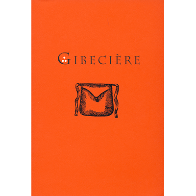 Gibeciere Vol. 2 No. 2 (Summer 2007) by