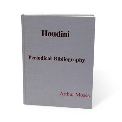 Houdini Periodical Bibliography by Arthu