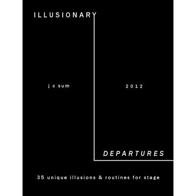 Illusionary Departures by JC Sum Book