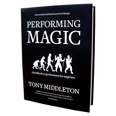 Performing Magic by Tony Middleton Book