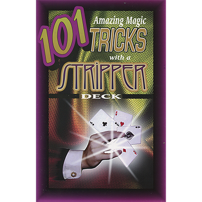 101 Amazing Magic Tricks with a Stripper Deck by Royal Magic Book
