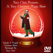 A Tony Christmas Magic Show by Tony Chri